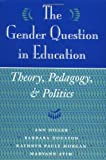 Gender Question in Education, Ann Diller and Maryann Ayim, 0813325633