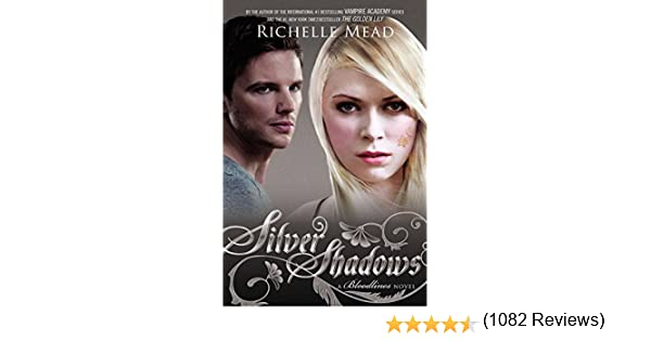 Silver shadows bloodlines book 5 bloodlines book 5 the silver shadows bloodlines book 5 bloodlines book 5 the bloodlines series kindle edition by richelle mead literature fiction kindle ebooks fandeluxe Gallery