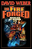 Download In Fire Forged: Worlds of Honor V (Honor Harrington- Anthologies Book 5) in PDF ePUB Free Online