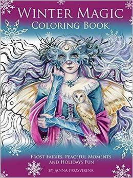 Amazon.com: Winter Magic Coloring Book: Frost Fairies, Peaceful ...