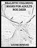 Realistic Coloring Books for Adults Roe Deer (Volume 31)