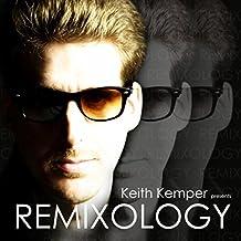 Remixology (Keith Kemper Presents)