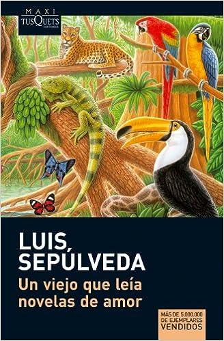 Book's Cover of Un viejo que leía novelas de amor (MAXI) (Español) Tapa blanda – 1 enero 2009