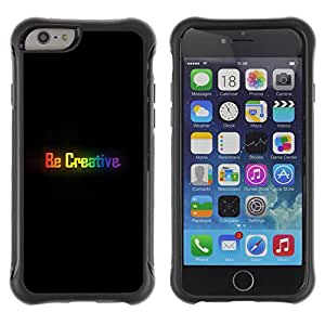 CASSO Cases / Apple Iphone 6 / BE CREATIVE - COLORFUL MESSAGE / Robusto Prueba de choques Caso Billetera cubierta Shell Armor Funda Case Cover Slim Armor