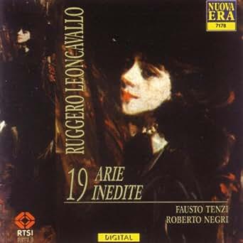 Leoncavallo: 19 Arie Inedite de Fausto Tenzi / Roberto Negri en ...