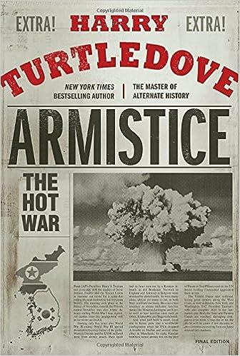 Amazon: Armistice: The Hot War 9780553390766: Harry Turtledove: Books