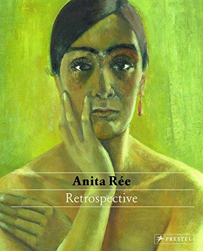 Anita Rée: Retrospective (Schick Und Modern,)