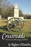 Crossroads, Robert W. Hamblin, 1568091346