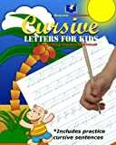 Cursive Letters for Kids: Handwriting Practice Workbook