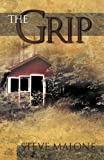 The Grip, Steve Malone, 1425191274