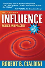 Influence: Science and Practice (5th Edition) Paperback