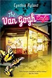 The Van Gogh Cafe, Cynthia Rylant, 0152057501