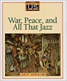 A History of Us: Book 9: War, Peace, and All That Jazz