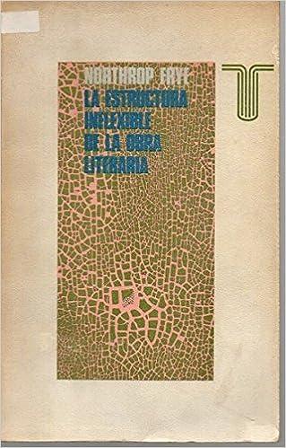 La Estructura Inflexible De La Obra Literaria Ensayos Sobre