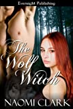 The Wolf Witch (Brides of Darkness Book 2)