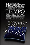 Image of Historia del tiempo / A Brief History of Time: Del big bang a los agujeros negros / From the Big Bang to Black Holes (Spanish Edition)