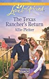 The Texas Rancher's Return (Blue Thorn Ranch)