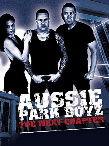 Aussie Park Boyz: The Next