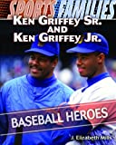 Ken Griffey Sr. and Ken Griffey Jr., J. Elizabeth Mills, 1435835549