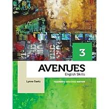 Avenues 3 Skills Annotated Teacher's Edition by Lynne Gaetz (2013-04-29)