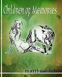 Children of Memories (Children of the Pomme Book 4)