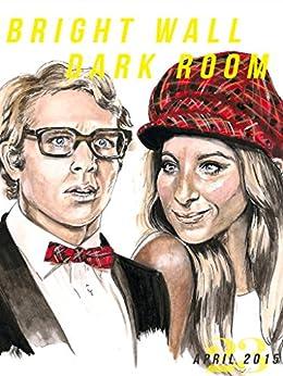 bright wall dark room issue 23 funny bones april 2015 bright wall dark room magazine. Black Bedroom Furniture Sets. Home Design Ideas