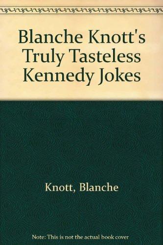 Truly Tasteless Kennedy Jokes (0312929102 3712792) photo