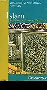 Islam - religion, culture, identites par ALI AMIR-MOEZZI MOHAMMAD ET LORY PIERRE