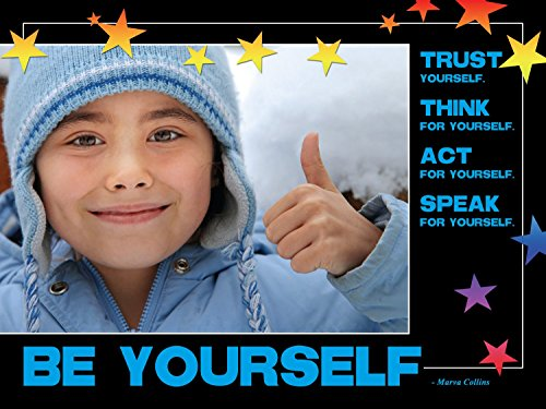 Trust Poster - Think For Yourself, Trust Yourself, Be Yourself Laminated Educational Poster for Elementary Students