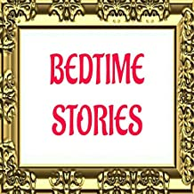 BEDTIME STORY FOR CHILDREN: 8 Fairy tales for toddlers: picture book for teenagers: traditional fictional classic for beginners