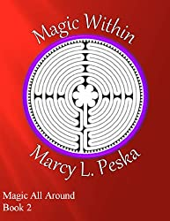 Magic Within (Magic All Around Book 2)