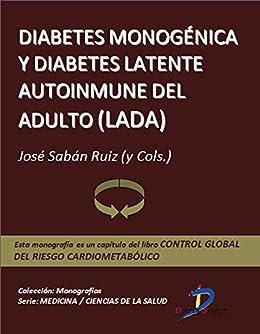 Amazon.com: Diabetes monogénica y Diabetes Latente