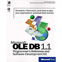 Microsoft OLE DB 1.1 Programmer's Reference and Software Development Kit: With CDROM