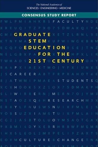 Graduate Stem Education for the 21st Century