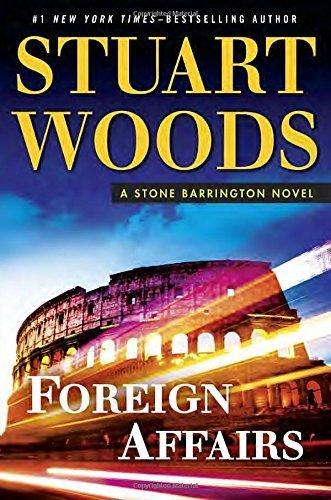 Foreign Affairs (A Stone Barrington Novel) by Stuart Woods - Mall Stone Wood