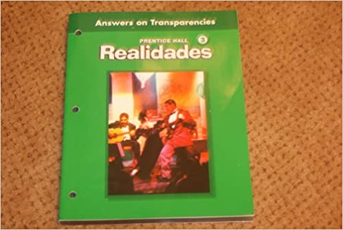 Realidades 3 Practice Answers On Transparencies Prentice
