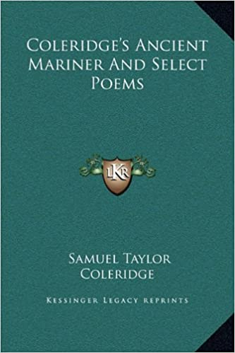 Coleridge's Ancient Mariner and Select Poems