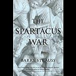 The Spartacus War | Barry Strauss