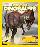 National Geographic Kids Everything Dinosaurs, John Perritano and Blake Hoena, 1426314973