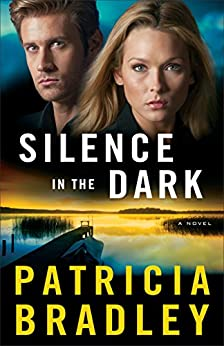 Silence in the Dark (Logan Point Book #4): A Novel by [Bradley, Patricia]