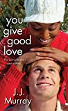 You Give Good Love by  J.J. Murray in stock, buy online here