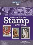 2014 Scott Standard Postage Stamp Catalogue Vol. 2, Charles Snee, James E Kloetzel, 0894874802
