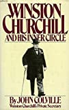 Winston Churchill and His Inner Circle