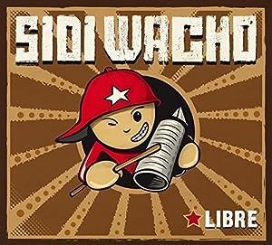 vignette de 'Libre (SIDI WACHO)'