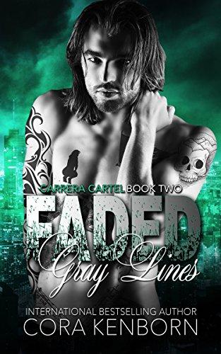 Faded Gray Lines (Carrera Cartel Book - Full Top Carrera