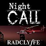Night Call | Radclyffe