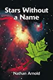 Stars Without a Name, Nathan Arnold, 059536537X