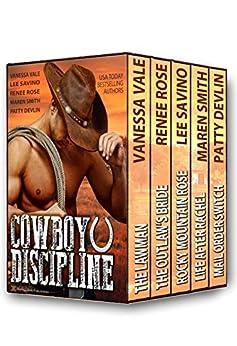 Cowboy Discipline: A Western Anthology by [Devlin, Patty, Rose, Renee, Savino, Lee, Smith, Maren, Vale, Vanessa]
