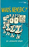 Whats New B C, Johnny Hart, 0449137015