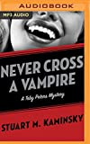 Never Cross a Vampire (Toby Peters)